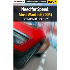 "Need for Speed: Most Wanted (2005) - poradnik do gry - Jacek ""Stranger"" Hałas (9788380508743)"